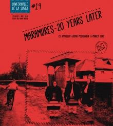 CONFERINTELE DE LA SOSEA. Maramuresul dupa 20 de ani